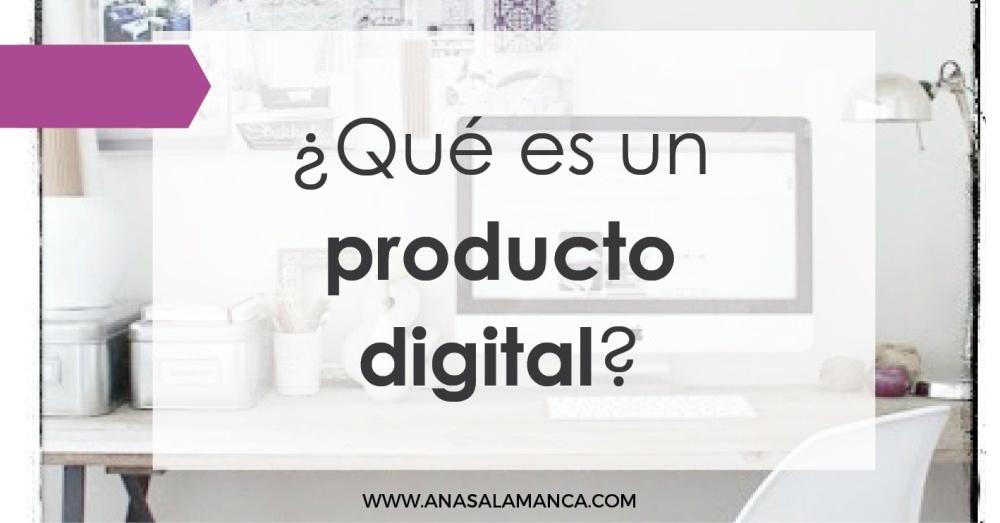 Qué es un producto digital? Porqué es una fuente de ingresos perfecta para profesionales?