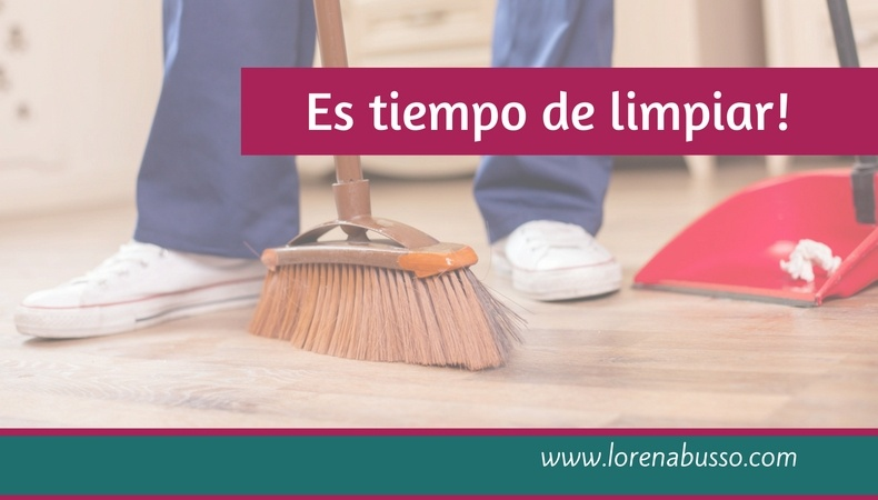 Es tiempo de limpiar!