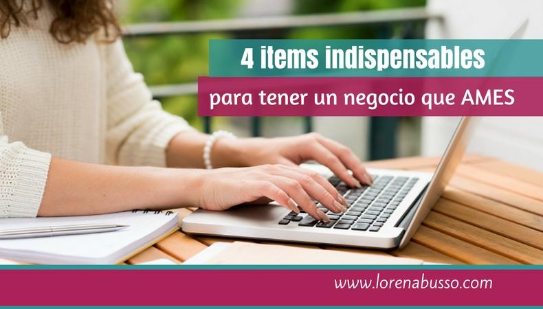 4 items indispensables para tener un negocio que ames