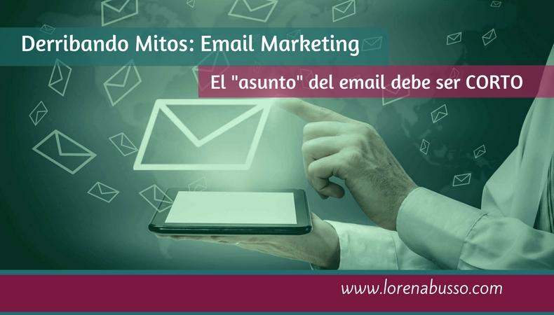 Mitos en Email Marketing: los asuntos de los correos deben ser cortos