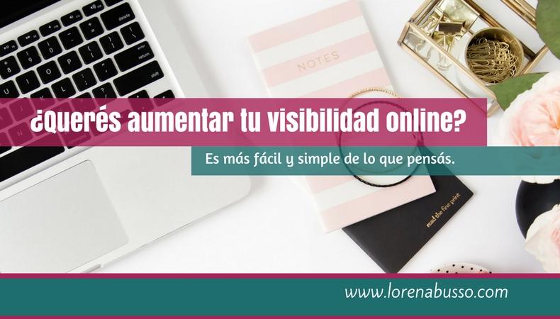 ¿Querés aumentar tu visibilidad online?